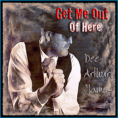 "Dee Arthur James ""Get me out of here"""