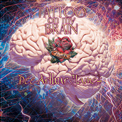 Dee Arthur James - Tattoo On My Brain