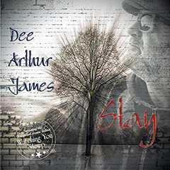 Dee Arthur James Stay
